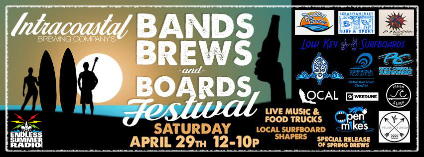 Bands, Boards, and Brews Festival @ Intracoastal Brewing Company