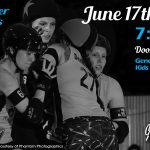 JUNE 17th - 2017 Home Molly Roger Rollergirls vs Dub City Roller Derby