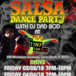 The Hot Salsa Dance Party with DJ Dad Bod at The Tiny Turtle in Cocoa Beach