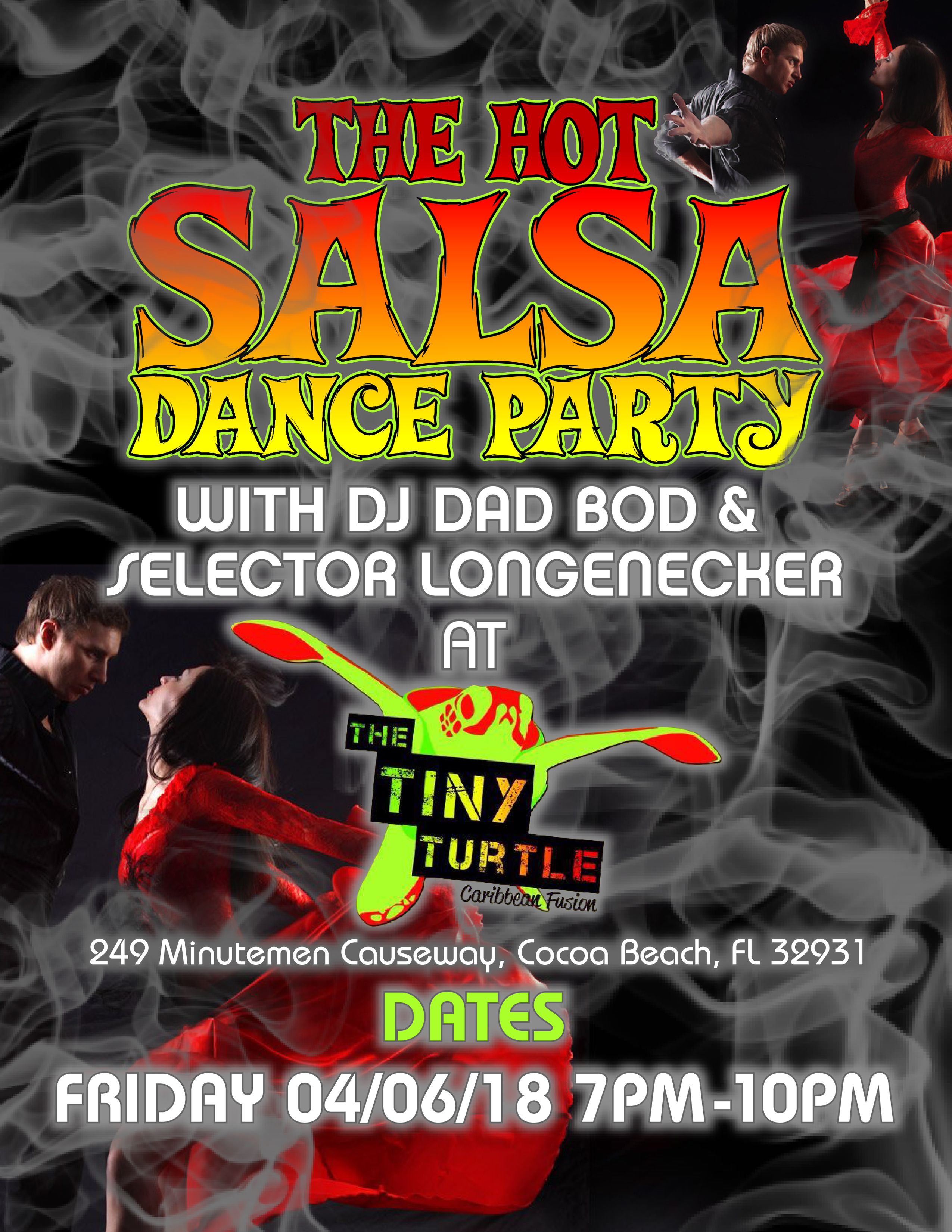 The Hot Salsa Dance Party with Dad Bod & Longenecker 04/06/18