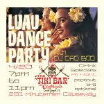 Luau Dance Party at The Tiki Bar with DJ DAD BOD at Casablanca 4/20 Cocoa Beach Friday Fest